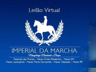 Leilão Virtual Imperial da Marcha